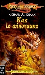 lancedragon n°35 - La sequence des heros - Kaz le minotaure de Richard Knaak