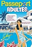 Passeport Adultes - Cahier De Vacances Adultes