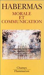 Morale et communication - CONSCIENCE MORALE ET ACTIVITE COMMUNICATIONNELLE de Jürgen Habermas