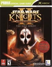 Star Wars Knights of the Old Republic II - The Sith Lords - DVD Enhanced: Prima's Official Game Guide de David Hodgson