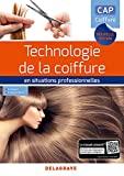 Technologie de la coiffure en situations professionnelles CAP Coiffure (2018)