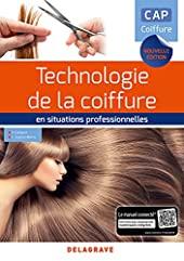 Technologie de la coiffure en situations professionnelles CAP Coiffure (2018) de PHILIPPE CAMPART