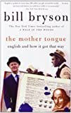 The Mother Tongue - English & How It Got That Way - Paw Prints 2008-06-26 - 26/06/2008
