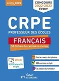 CRPE - Concours Professeur des écoles - Français - 50 fiches de remise à niveau - Révisions écrits 2022-2023 - Nouveau concours (2021)
