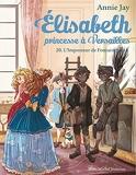 L'Imposteur de Fontainebleau - tome 20 - Elisabeth, princesse à Versailles - tome 20