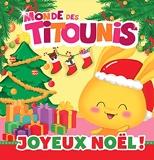Titounis - Joyeux Noël !