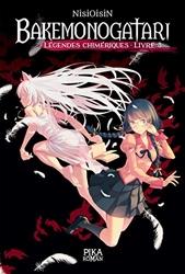 Bakemonogatari - Légendes chimériques - Livre 3 de NisiOisiN