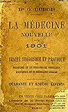 La Médecine Nouvelle pour 1901