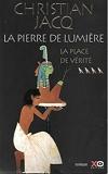 La place de Vérité (La pierre de lumière.) - Éd. France loisirs - 01/01/2001