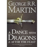 (A Dance With Dragons: Part 2 After the Feast: Book 5 Part 2 of a Song of Ice and Fire) By George R. R. Martin (Author) Paperback on ( Mar , 2012 ) - 15/03/2012
