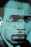 Écrits sur l'aliénation et la liberté (Hors collection) - Format Kindle - 11,99 €