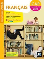 Les nouveaux cahiers - FRANCAIS CAP - Ed. 2020 - Livre élève de Michèle Sendre-Haïdar