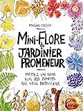 Mini-Flore du jardinier promeneur