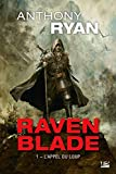 Raven Blade, T1 - L'Appel du loup