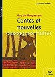 Maupassant - Contes et Nouvelles - Hatier Parascolaire - 01/04/2004