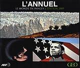 L'Annuel 2009. Le monde en images
