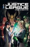Justice League Crise D'Identité - Tome 0