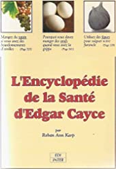 L'encyclopédie de la santé d'Edgar Cayce de Reban Ann Karp