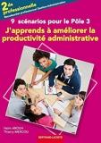 J'Apprends a Ameliorer la Prod. Administrative- Pôle 3