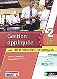 Gestion appliquée - 2de Bacs Pro Cuisine & Commercialisation et Services en Restauration