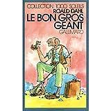 Le Bon gros géant - Le B.G.G. - Gallimard - 04/05/1984