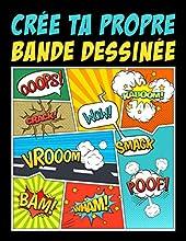 Crée ta propre bande dessinée - 100 planches de BD vierges pour adultes, ados & enfants de Papeterie Bleu