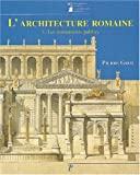L'architecture romaine du début du IIIe s. av JC à la fin du Haut-Empire t.1 - Les monuments publics - Editions A&J Picard - 01/01/1996