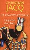 Et L'egypte S'éveilla Tome 1 - La Guerre Des Clans - Pocket - 22/03/2012