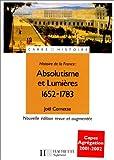 Absolutisme et Lumières : 1652-1783 - Hachette - 09/08/2000