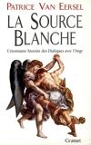 La source blanche - Grasset - 17/04/1996
