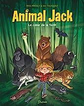 Animal Jack - Tome 1 - Le coeur de la forêt de Kid Toussaint