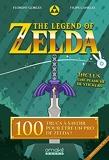 The Legend of Zelda - 100 trucs à savoir pour être un pro de Zelda