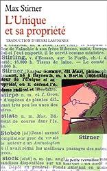 L'Unique et sa propriété de Max Stirner