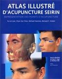 Atlas illustré d'acupuncture Seirin - Könemann - 01/01/2000