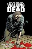 Walking Dead, Tome 26 - L'appel aux armes