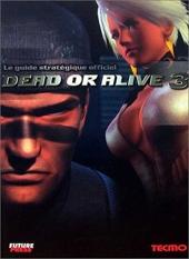 Dead or Alive 3 - Le guide stratégique officiel d'Olivier Engler