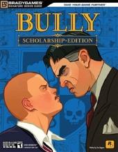 Bully - Scholarship Edition Signature Series Guide de BradyGames
