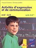 Activités d'expression et de communication cycle 3-6e
