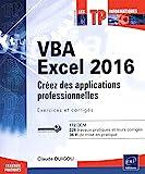 VBA Excel 2016 - Créez des applications professionnelles - Exercices et corrigés