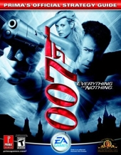 James Bond 007 - Everything or Nothing: Prima's Official Strategy Guide de Kaizen Media Group