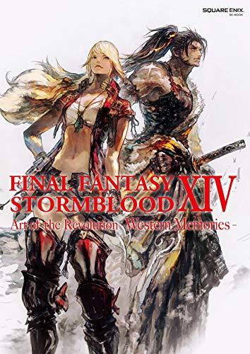 Final Fantasy XIV - Stormblood -- The Art of the Revolution -Western Memories-