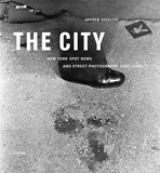 The city - New York spot news and street photography 1980-1995