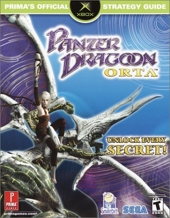Panzer Dragoon Orta - Prima's Official Strategy Guide de Prima Development