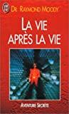 La Vie après la vie - J'ai lu - 10/08/2001