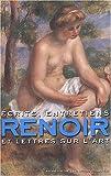 Renoir - Écrits, entretiens et lettres sur l'art