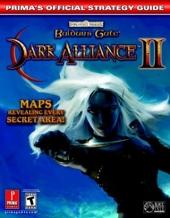 Baldur's Gate Dark Alliance II - Prima's Official Strategy Guide de Prima Development