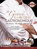 Le grand Larousse gastronomique - Larousse - 20/09/2017