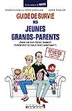 Guide de survie des jeunes grands-parents - (parce que vous pensiez vraiment pouvoir vous la couler douce maintenant ?)