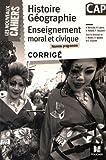 Les Nouveaux Cahiers - Histoire-Géographie-EMC - CAP - corrigé - Foucher - 08/06/2016