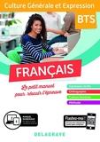 Français - Culture Générale et Expression BTS (2019) - Pochette élève (2019)